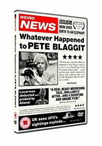 Whatever Happened To Pete Blaggit [DVD]