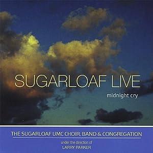 Sugarloaf Live [Midnight Cry]