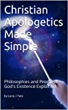 img - for Christian Apologetics Made Simple book / textbook / text book