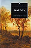 Walden With Ralph Waldo Emersons Essay on Thoreau (Everymans Library)