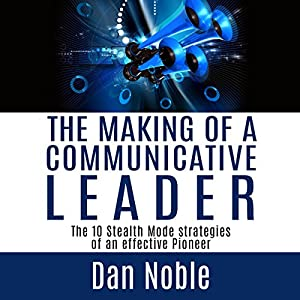 The Making of a Communicative Leader Audiobook