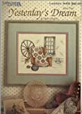 img - for Yesterday's Dream, Book 3 (Cross Stitch and Needlepoint) book / textbook / text book