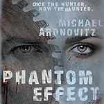 Phantom Effect | Michael Aronovitz