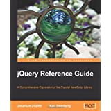 jQuery Reference Guide: A Comprehensive Exploration of the Popular JavaScript Library ~ Karl Swedberg