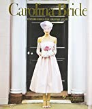 img - for Carolina Bride: Inspired Design for a Bespoke Affair book / textbook / text book