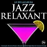 Le meilleur du jazz relaxant - Classi...