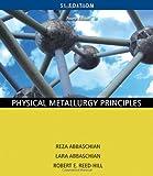 img - for Physical Metallurgy Principles book / textbook / text book