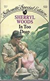 In Too Deep (Special Edition) (0373095228) by Sherryl Woods