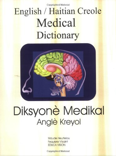 English Haitian Creole Medical Dictionary (Creole Edition)