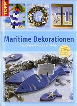 Maritime dekorationen deko ideen f r haus und garten for Haus dekorationen