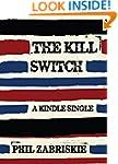 The Kill Switch (Kindle Single)