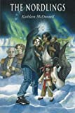 img - for The Nordlings (Notherland Journeys) book / textbook / text book