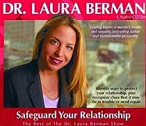 Dr. Laura Berman 4 Audio Set #4 Safe Guard Your Relationship