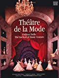 img - for Theatre de la Mode: Fashion Dolls: The Survival of Haute Couture book / textbook / text book
