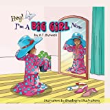 img - for Hey! I'm a Big Girl Now book / textbook / text book