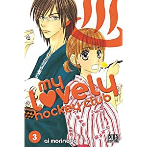 My lovely hockey club, Tome 3 (French Edition) Ai Morinaga