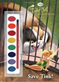 Tinker Bell and the Great Fairy Rescue: Save Tink! (Disney Fairies) (Paint Box Book)