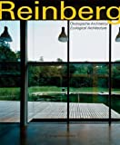img - for Reinberg.  kologische Architektur / Ecological Architecture: Entwurf, Planung, Ausf hrung / Design, Planning, Realization (German and English Edition) book / textbook / text book
