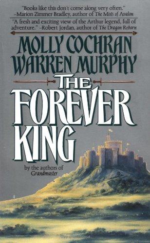The Forever King (Arthur Legend 1)