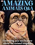Amazing Animals Q&A (0756629144) by Burnie, David