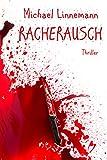 Racherausch - Der neue Fall f�r Nora und Tommy