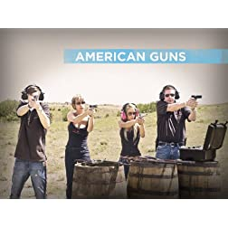 American Guns Season 1