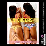 Four Cheeks: A First Anal Sex Threesome Erotica Story, In Her Ass | Debbie Brownstone