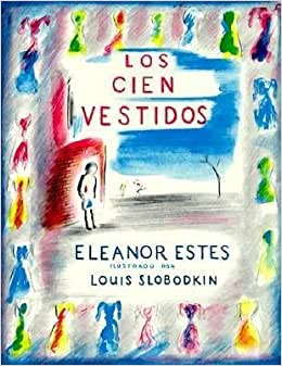 Los Cien Vestidos[SPA-CIEN VESTIDOS][Spanish Edition][Paperback