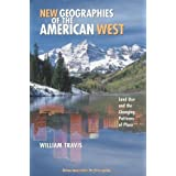 New Geographies of the American West: Land Use and the Changing Patterns of Place (Orton Family Foundation Innovation...