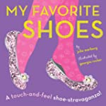 My Favorite Shoes: A touch-and-feel s...