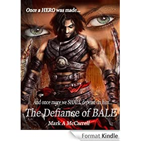 The Defiance of Bale (English Edition)