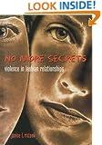 No More Secrets: Violence in Lesbian Relationships
