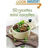50 recettes de mini cocottes (French Edition)