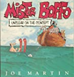 Mister Boffo:  Unclear on the Concept