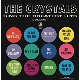 The Crystals Sing The Greatest Hits Volume 1