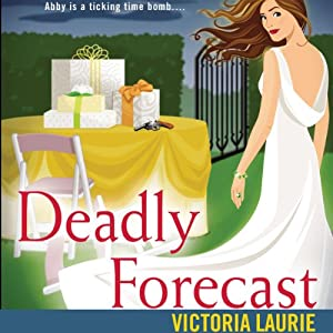 Deadly Forecast: Psychic Eye Mysteries, Book 11 | [Victoria Laurie]