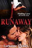 Runaway (Finding Love ~ The Outsider Series Book 5)