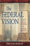 img - for The Federal Vision book / textbook / text book