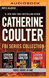 Catherine Coulter - FBI Series Collection: Split Second, Backfire, Bombshell (Fbi Thrillers)