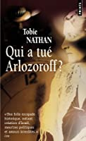 Qui a tué Arlozoroff ?