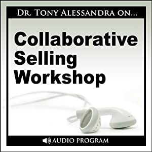 Collaborative Selling Workshop | [Tony Alessandra]