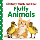 DK Baby Touch and Feel Fluffy Animals