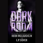 Dark Room: A Society X Novel | Heidi McLaughlin, L. P. Dover