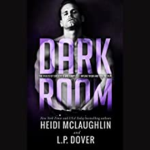 Dark Room: A Society X Novel Audiobook by Heidi McLaughlin, L. P. Dover Narrated by Emily Devereux, James Kavanaugh