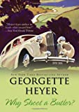 &#34;Why Shoot a Butler?&#34; av Georgette Heyer