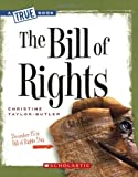 The Bill of Rights (True Books: American History)