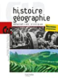 Histoire Géographie Education civique CAP - Livre élève - Ed.2010