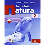 Libro della natura. Con espansione online. Per la Scuola media: LIBRO NATURA 2 +LD
