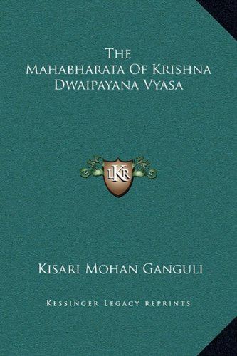 The Mahabharata of Krishna Dwaipayana Vyasa