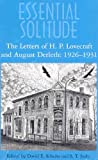 Essential Solitude: The Letters of H. P. Lovecraft and August Derleth (2 VOLUME SET) (0979380642) by H. P. Lovecraft